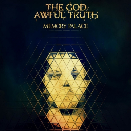 The God Awful Truth - Memory Palace (2020)