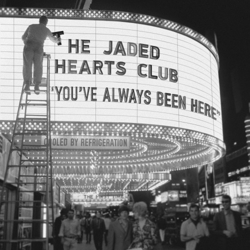 The Jaded Hearts Club - You've Always Been Here (2020)