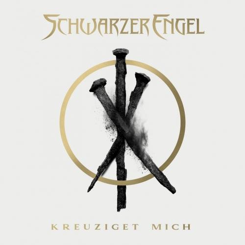 Schwarzer Engel - Kreuziget Mich (2020)
