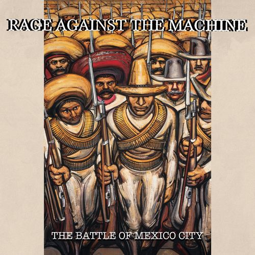 Rage Against the Machine - The Battle Of Mexico City (Live) (2020)