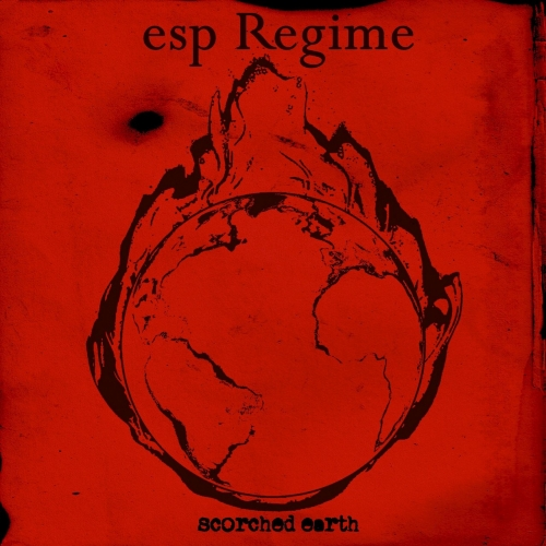 Esp Regime - Scorched Earth (2020)