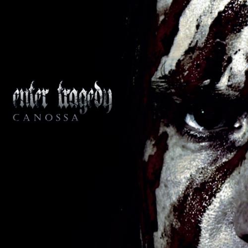 Enter Tragedy - Canossa (2020)