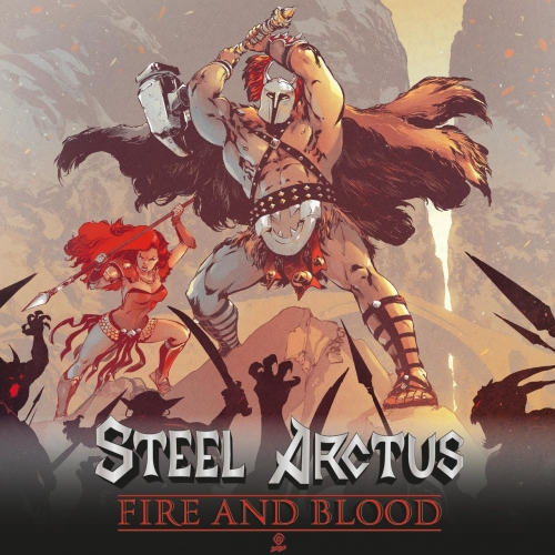 Steel Arctus - Fire and Blood (2020)