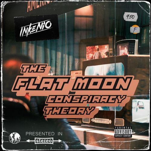 Inkenio - The Flat Moon Conspiracy Theory (2020)