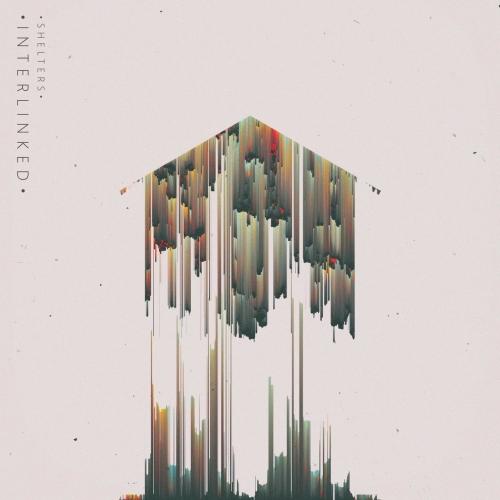 Interlinked - S H E L T E R S (EP) (2020)