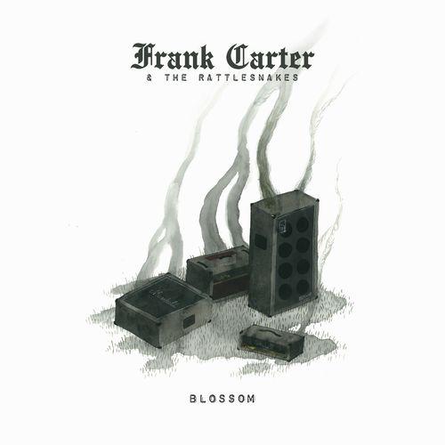 Frank Carter & The Rattlesnakes - Blossom (Deluxe) (2020)