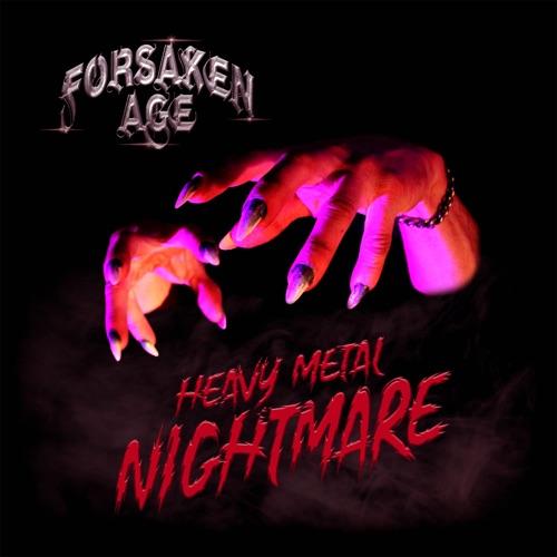 Forsaken Age - Heavy Metal Nightmare (2020)
