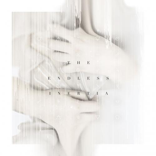 La Fin - The Endless Inertia (2020)
