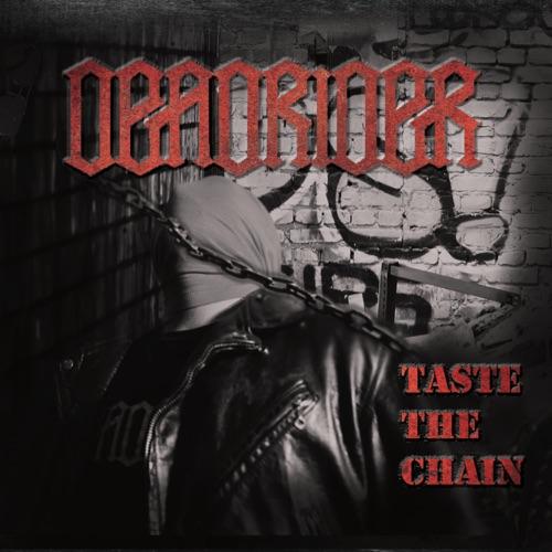 Deadrider - Taste the Chain (2020)