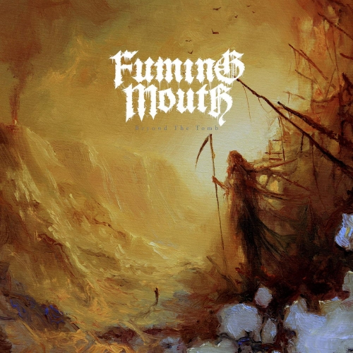 Fuming Mouth - Beyond the Tomb (EP) (2020)