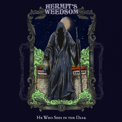 Hermit's Weedsom - He Who Sees in the Dark (2020)
