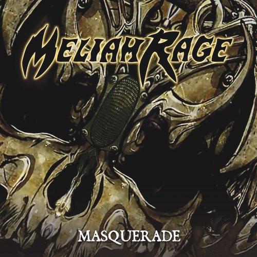 Meliah Rage - Маsquеrаdе (2009)