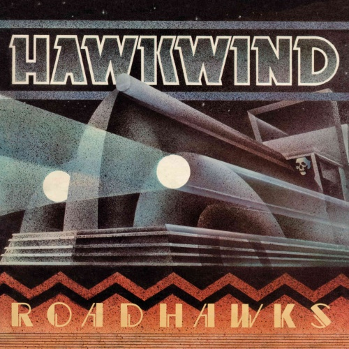 Hawkwind - Roadhawks (REISSUE REMASTERED) (2020)