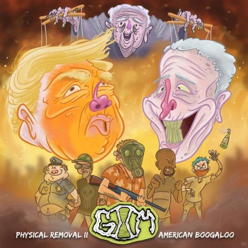 Goyz II Mensch - Physical Removal II: American Boogaloo (2020)