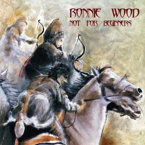 Ronnie Wood - Nоt Fоr Веginnеrs (2001)