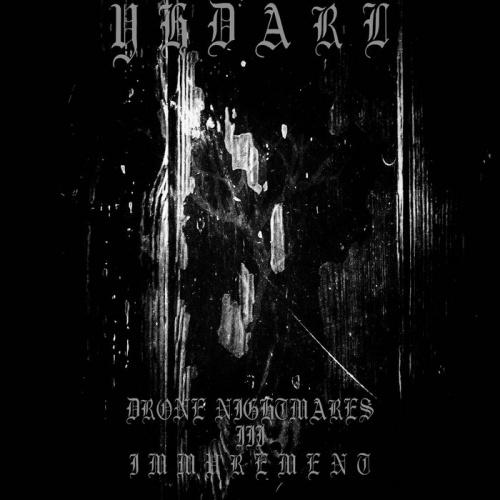 Yhdarl - Drone Nightmares - Iii - Immurement (2020)