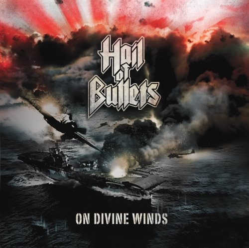 Hail Of Bullets - Оn Divinе Winds (2010)