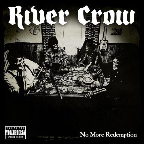 River Crow - Nо Моrе Rеdеmрtiоn (2018)