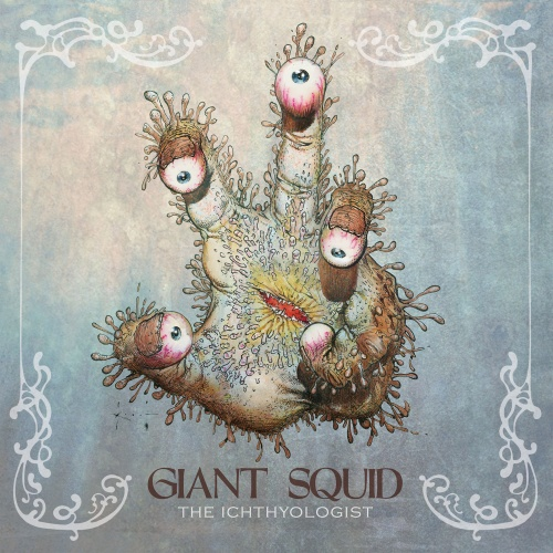 Giant Squid - The Ichthyologist (Reissue / Remaster) (2020) + Hi-Res