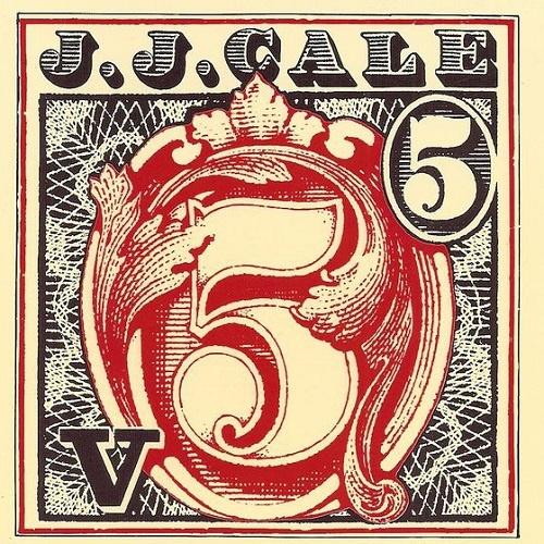J.J. Cale - 5 [Reissue 1990] (1979)