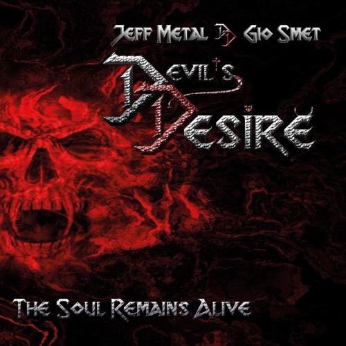 Devil's Desire - The Soul Remains Alive (2020)