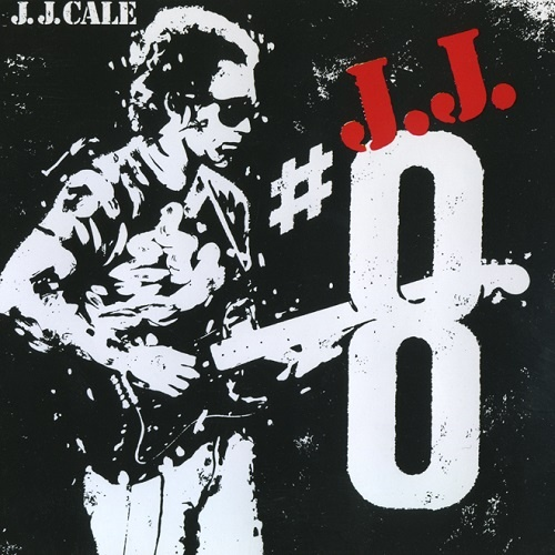 J.J. Cale - #8 [Reissue 1990] (1983)