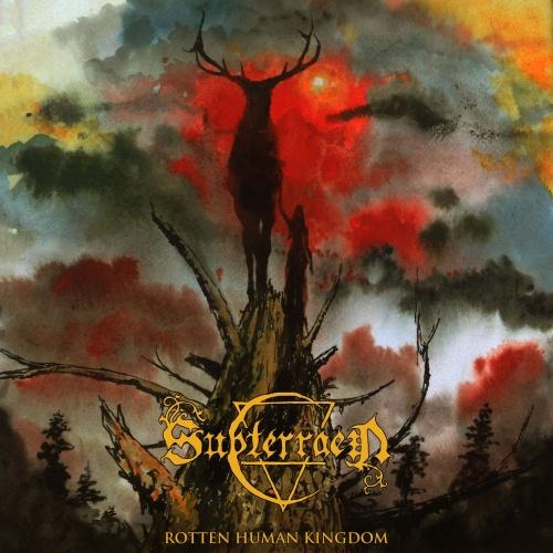 Subterraen - Rotten Human Kingdom (2020)
