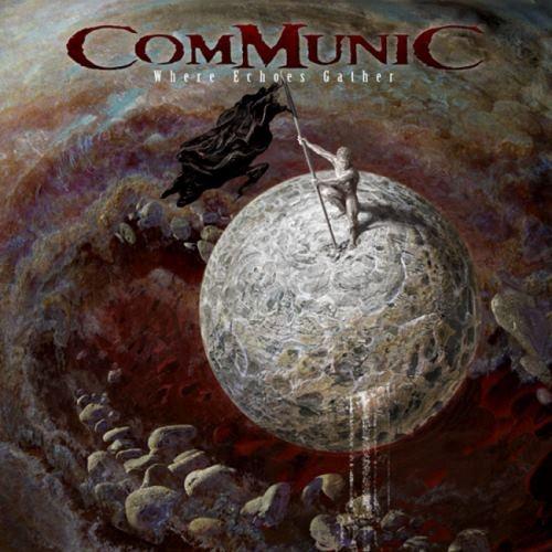 Communic - Whеrе Есhоеs Gаthеr (2017)