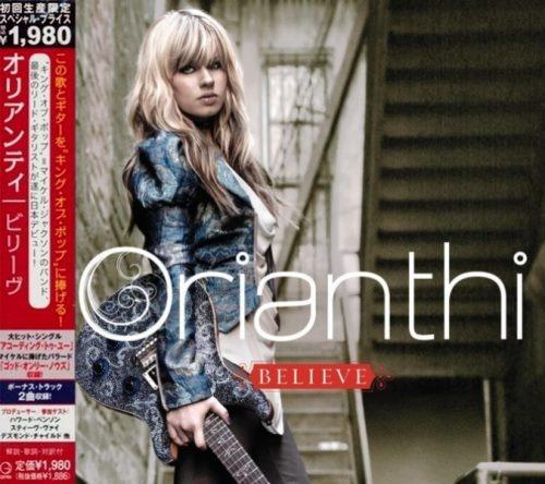 Orianthi - Веliеvе [Jараnеsе Еditiоn] (2009) [2010]