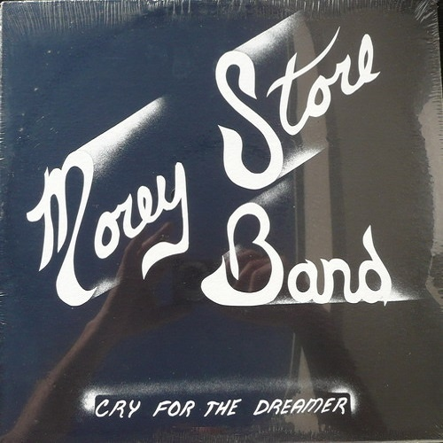 Morey Store Band - Cry For The Dreamer (1979)