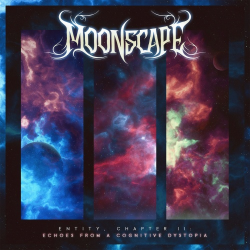 Moonscape - Entity, Chapter II: Echoes From A Cognitive Dystopia (2020)