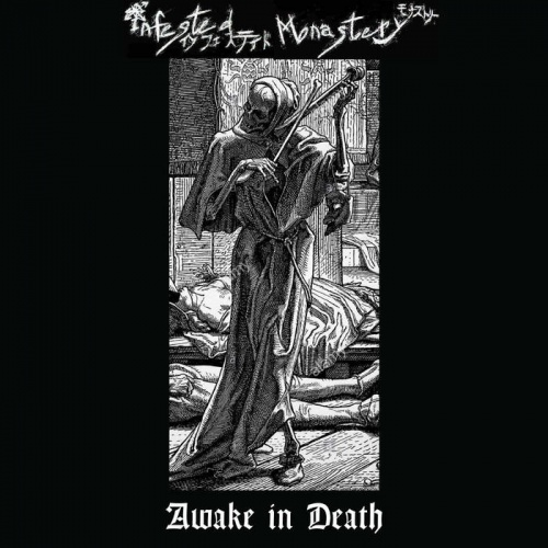 Infested Monastery - Awake In Death (2020)