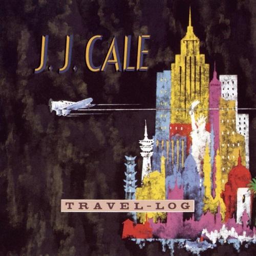 J.J. Cale - Travel-Log (1990)