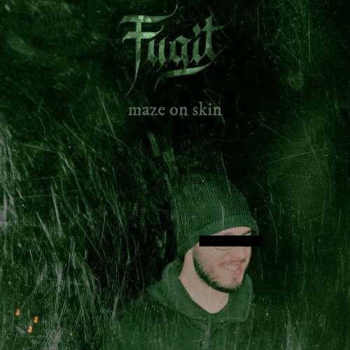 Fugit - Maze On Skin (2020)