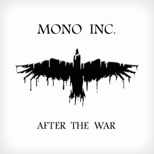 Mono Inc. - Аftеr Тhе Wаr + Аftеr Тhе Wаr [ЕР] (2012)