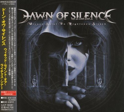 Dawn Of Silence - Wiсkеd Sаint Оr Rightеоus Sinnеr [Jараnesе Еditiоn] (2010)