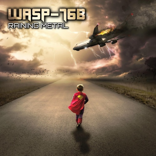 Wasp-76b - Raining Metal (2020)