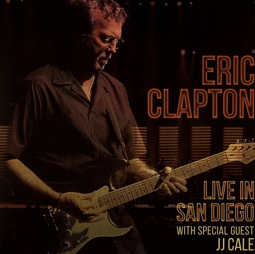 Eric Clapton - Live in San Diego with special guest J.J. Cale (2016)