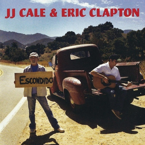 J.J. Cale & Eric Clapton - The Road To Escondido (2006)