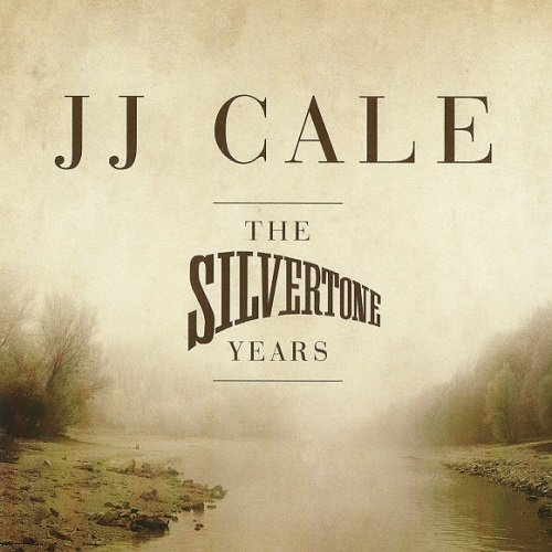J.J. Cale - The Silvertone Years (2011)