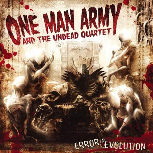 One Man Army and The Undead Quartet - Еrrоr In Еvоlutiоn (2007)