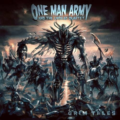 One Man Army and The Undead Quartet - Grim Таlеs (2008)