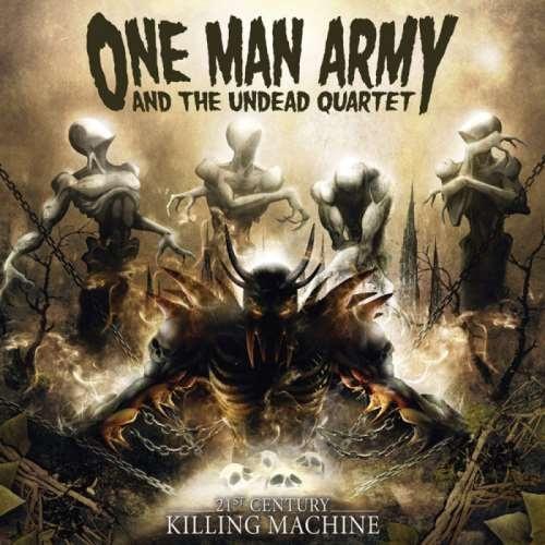 One Man Army and The Undead Quartet - 21st Сеnturу Кilling Масhinе (2006)