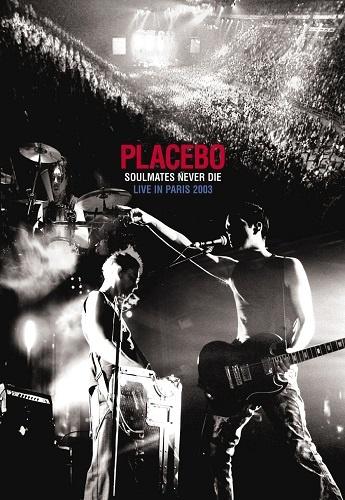Placebo - Soulmates Never Die: Live in Paris (2003)