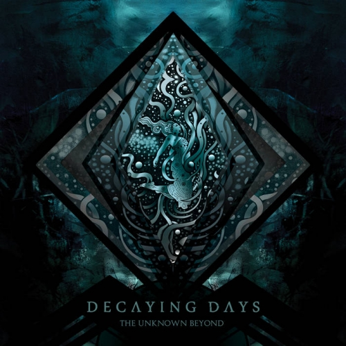 Decaying Days - The Unknown Beyond (2020)