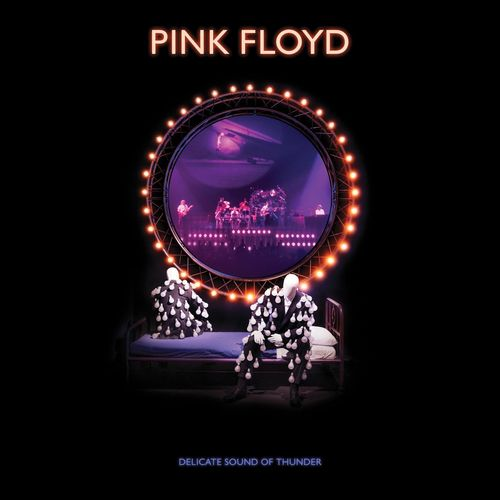 Pink Floyd - Delicate Sound of Thunder (2019 Remix) (Live) (2020) + Hi-Res + 2160p + 1080p