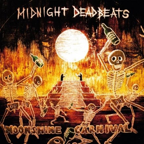 Midnight Deadbeats - Moonshine Carnival (2020)