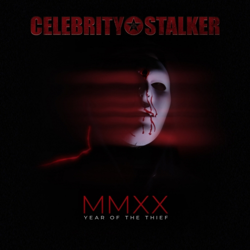 Celebrity Stalker - Year of the Thief (2020)