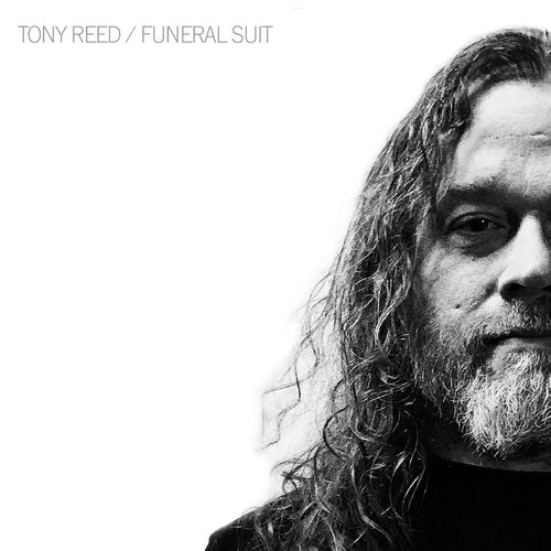 Tony Reed (Mos Generator) - Blood And Strings: The Ripple Acoustic Series Chapter 2 Funeral Suit (2020)