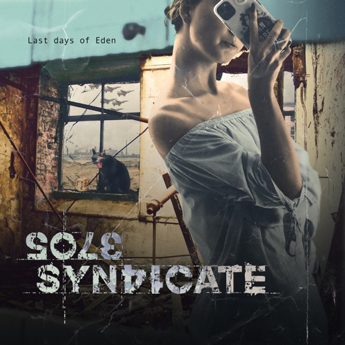 Sole Syndicate - Last Days Of Ede (2020)